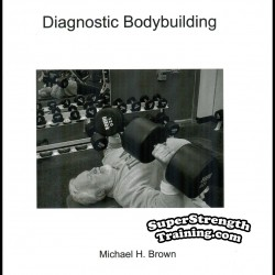 Diagnostic Bodybuilding by Michael Brown