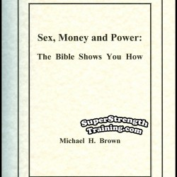 Sex, Money and Power by Michael H. Brown