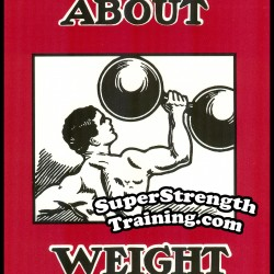 The Truth About Weight Lifting by Alan Calvert