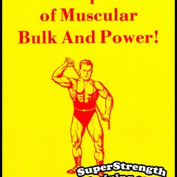 The Development of Muscular Bulk & Power by Anthony Ditillo