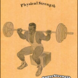 The Development of Physical Strength by Anthony Ditillo