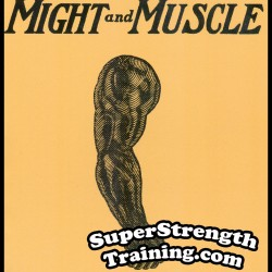 The Key to Might and Muscle by George F. Jowett