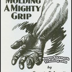 Molding a Mighty Grip by George F. Jowett
