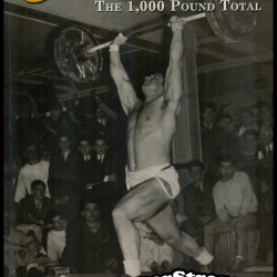 Legacy of Iron: The 1,000 Pound Total by Brooks Kubik