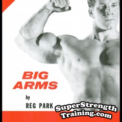 Big Arms by Reg Park – Mr. Universe