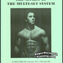 The Secret of the Multi-Set System by Reg Park – Mr. Universe