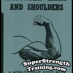 Muscular Arms and Shoulders by Harry B. Paschall