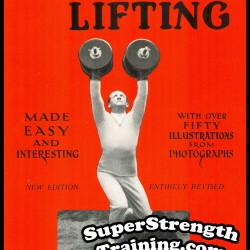 Weight-Lifting Made Easy and Interesting by William Pullum