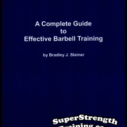 Bradley J. Steiner – A Complete Guide to Effective Barbell Training