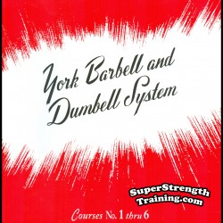 The York Barbell and Dumbbell System of Training by Bob Hoffman